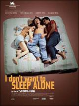 I don't want to sleep alone (Hei yanquan)