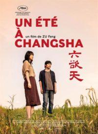 Un été à Changsha