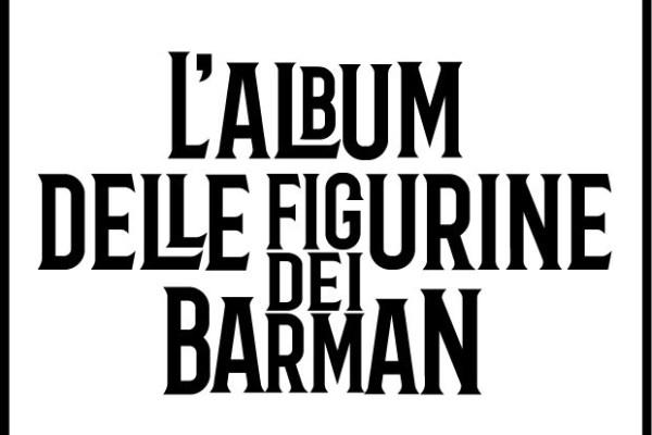 La Florence Cocktail Week 2019 ha anche l'album delle figurine dei barman