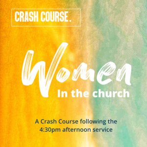 Crash Course on women in the church