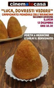 """Cinematocasa organizza per Santa Lucia il campionato mondiale dell'arancina, dal titolo """"Luca, vieni a vedere"""". In premio una serata al pronto soccorso"""