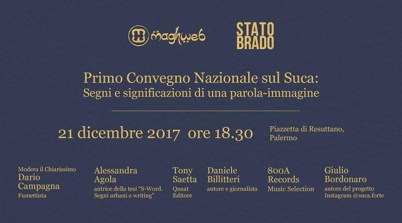 Non poteva che svolgersi a Palermo il Primo Convegno Nazionale del Suca, giovedì 21 dicembre, alle 18.30, presso loStato Brado