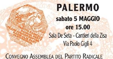 Sabato 5 maggio si svolgerà a Palermo, presso la Sala De Seta dei Cantieri della Zisa, un Convegno/Assemblea del Partito Radicale
