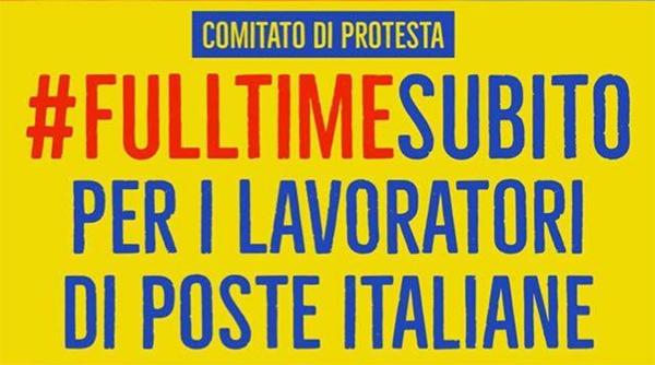 #FullTimeSubito comitato lavoratori precari Poste Italiane