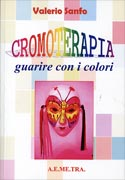 Cromoterapia - Guarire Con i Colori