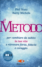 Il Metodo (The Tools) Phil Stutz Barry Michels
