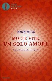 Molte Vite un Solo Amore Brian Weiss