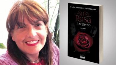 """Photo of """"Sub rosa, il segreto"""", il nuovo romanzo di Maria Francesca Borgogna"""