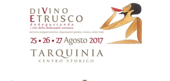 Torna Divino Etrusco a Tarquinia dal 25 al 27 Agosto 2017