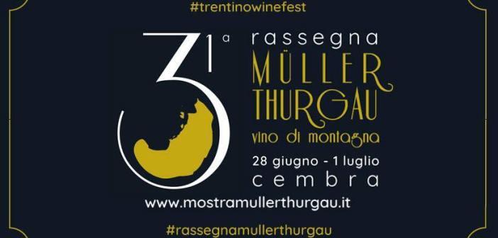 31° rassegna Müller Thurgau vino di montagna tante emozioni da raccontare