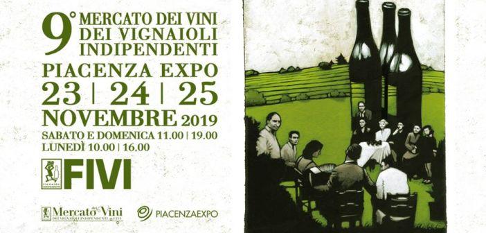 Mercato dei Vini dei Vignaioli Indipendenti  Nona Edizione – Piacenza Expo 23 – 24 – 25 novembre 2019… sarà la mia prima volta a Piacenza a