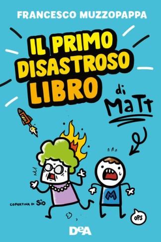 il-primo-disastroso-libro-di-matt