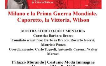 Milano e la Prima Guerra Mondiale: Caporetto, la Vittoria, Wilson