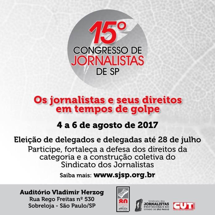 "Sindicato de Jornalistas faz congresso sobre ""tempos de golpe"""