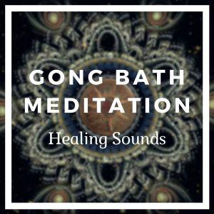 Gong bath meditation