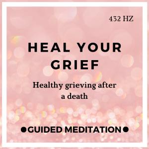 Meditation for Grief