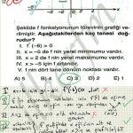 f in turevinin grafiği herseyi verir. Favori soru çözüm! Dikkate alalım!
