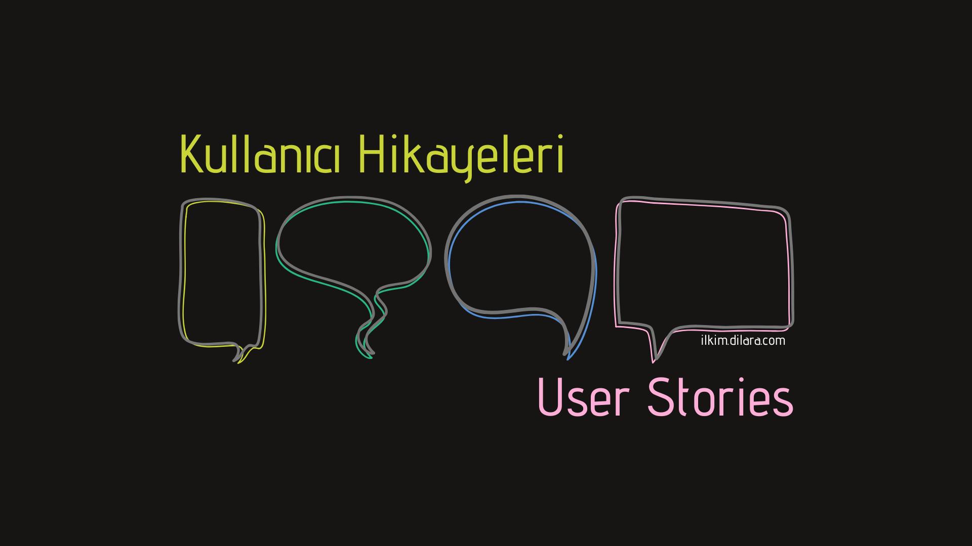 Kullanıcı Hikayeleri