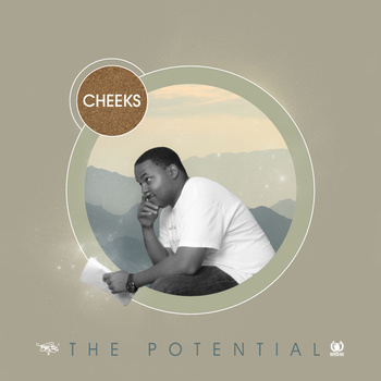 "Cheeks ""The Potential"""