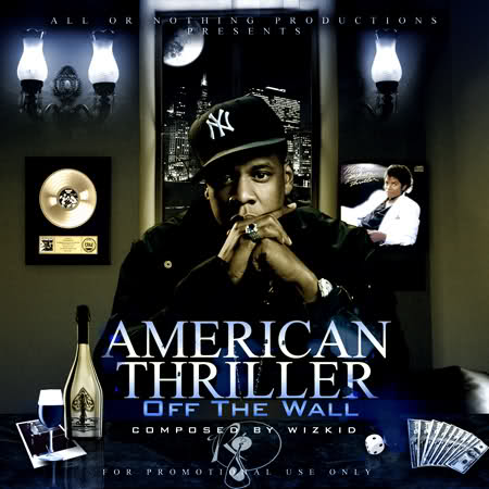 Jay Z –  American Thriller – (Off The Wall)