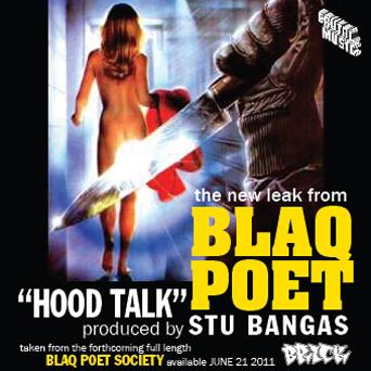 """Blaq Poet """"Hood Talk"""""""