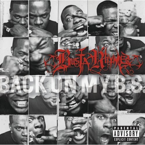 Busta Rhymes – Back On My B.S. – Leaks