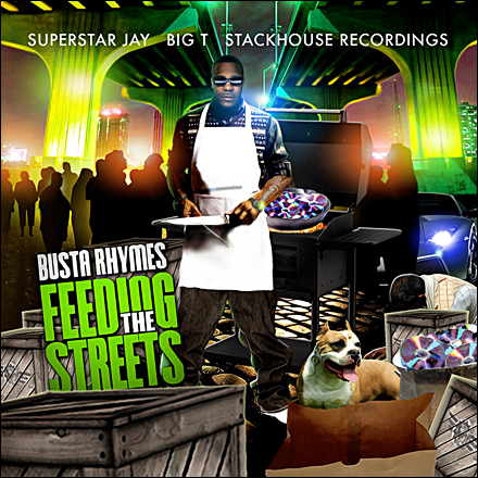 Busta Rhymes – Superstar Jay – Feeding The Streets