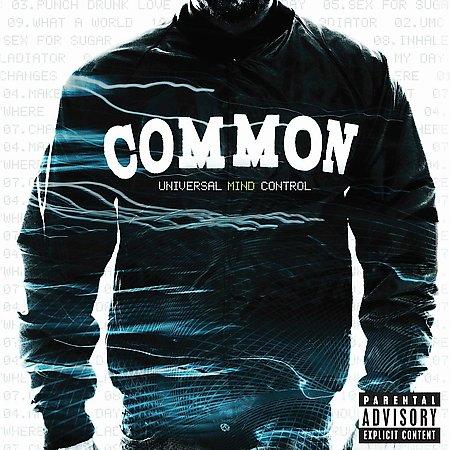 Common – Universal Mind Control – Leaks