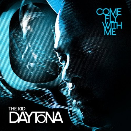 The Kid Daytona – Come Fly With Me – Album