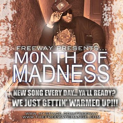 Freeway – The Month of Madness