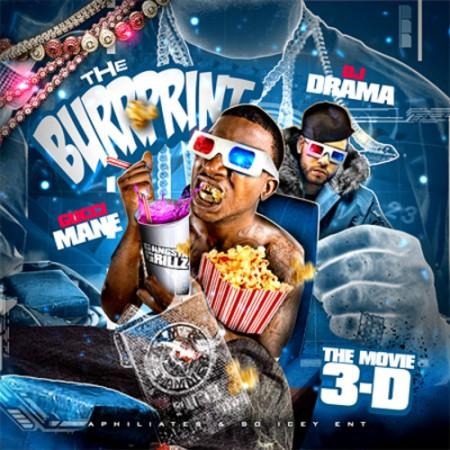 Gucci Mane & DJ Drama – The Movie 3-D: The Burrprint! (Mixtape)