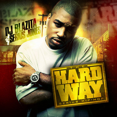 Serius Jones – The Hard Way – Mixtape