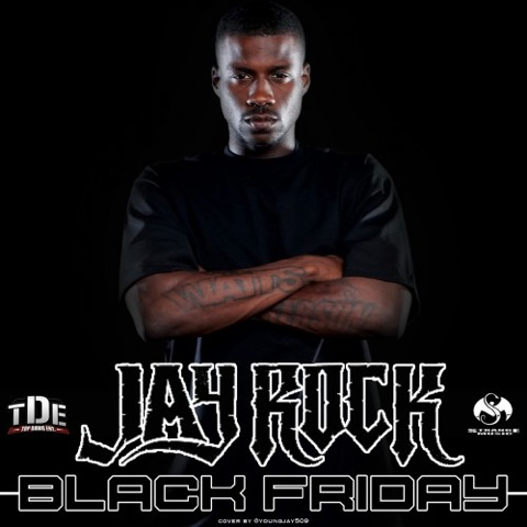 PICK OF THE WEEK – Jay Rock 'Black Friday'