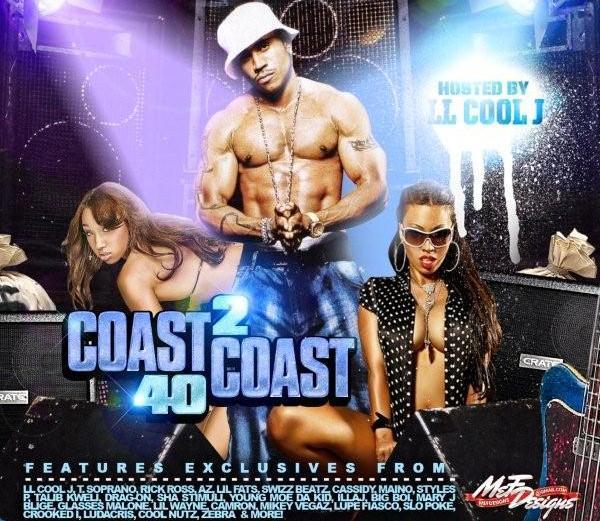 Coast 2 Coast – Mixtape Vol.40 – Hosted By LL Cool J