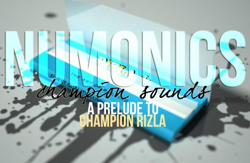 "Numonics ""Champion Sounds (A Prelude To Champion Rizla)"""