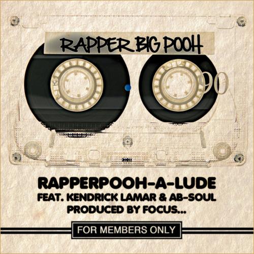 """Rapper Big Pooh ft. Kendrick Lamar & Ab-Soul """"RapperPooh-A-Lude"""""""