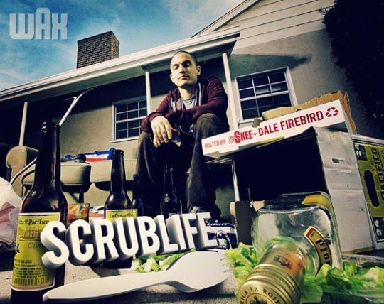 "Wax ""Scrub Life"""