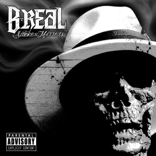 B-Real – Smoke N Mirrors – Leaks