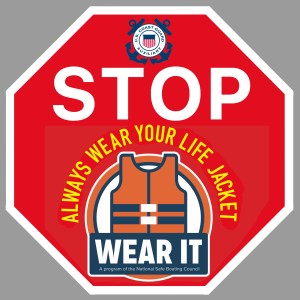 stop sign with pfd; always wear your life jacket