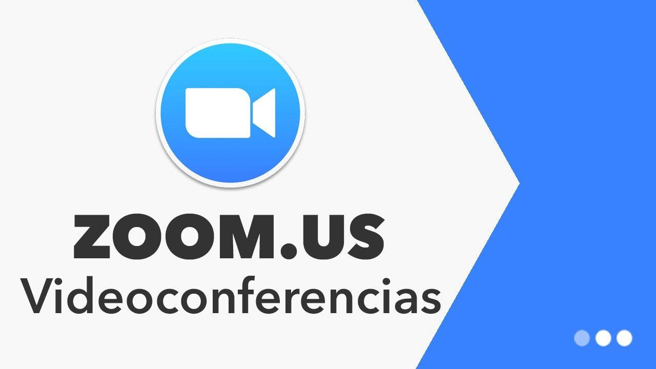 Zoom Videoconferencias