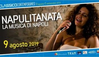 CLASSICO CONTEMPORANEO si apre il 9 agosto con Napulitanata di Francesca Curti Giardina