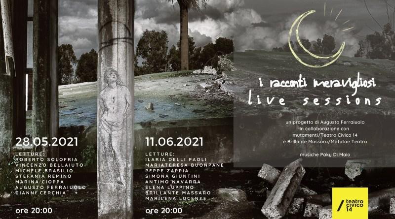"""""""I RACCONTI MERAVIGLIOSI"""" LIVE SESSIONS AL TEATRO CIVICO 14"""