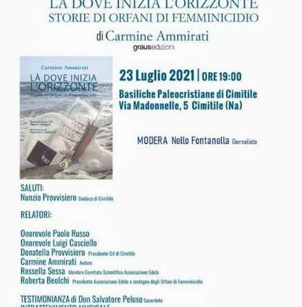 """Carmine Ammirati e """"Le storie degli orfani di femminicidio"""""""