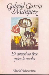 Nessuno scrive al colonnello, di Gabriel Garcia Marquez