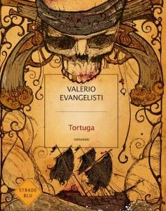 Tortuga, di Valerio Evangelisti