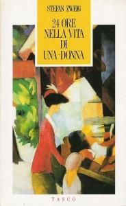 24 ore nella vita di una donna, di Zweig Stefan