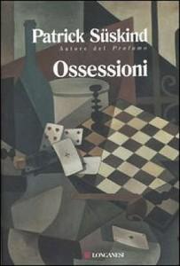 Una sfida (Ossessioni 1995), di Patrick Süskind