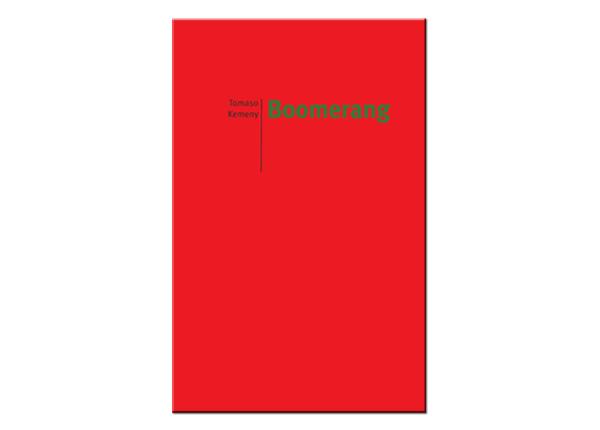 BOOMERANG | Tomaso Kémeny