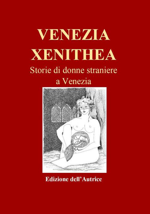 VENEZIA XENITHEA