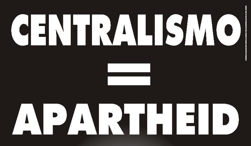 centralismo20apartheid